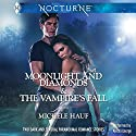 Moonlight and Diamonds and The Vampire's Fall Audiobook by Michele Hauf Narrated by Aletha George