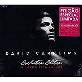 David Carreira - A Forca Esta Em Nos [CD] Evolution Edition [SPECIAL LIMITED EDITION] 2014