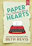 Paper Hearts: Volume 2, Some Publishing Advice