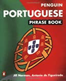 Portuguese Phrase Book: New Edition (Phrase Book, Penguin) (Portuguese Edition) (0140099379) by Norman, Jill