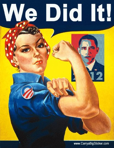 Rosie the Riveter - We Did It! Magnetic Bumper Sticker - Pro Obama