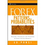 "Forex Patterns & Probabilities: Trading Strategies for Trending & Range-Bound Markets (Wiley Trading)von ""Ed Ponsi"""