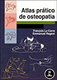 img - for Atlas Pratico de Osteopatia (Em Portuguese do Brasil) book / textbook / text book