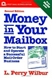 img - for Money in Your Mailbox: How to Start and Operate a Successful Mail-Order Business book / textbook / text book