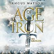 Der Krieger (Age of Iron 1)   Angus Watson