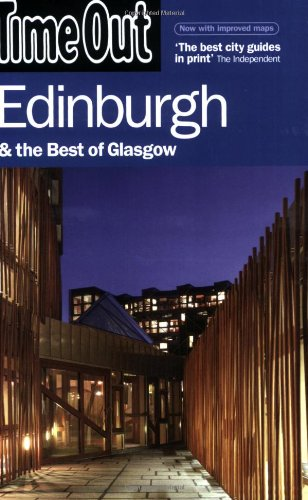 Time Out Edinburgh: Glasgow, Lothian and Fife (Time Out Guides)