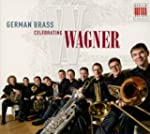 German Brass Celebrating Wagner