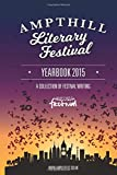 img - for Ampthill Literary Festival Yearbook 2015 book / textbook / text book