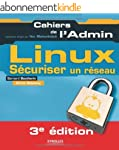 Linux : S�curiser un r�seau