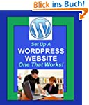 Setup A Wordpress Website:  One That...