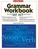 img - for Grammar Workbook for the SAT, ACT, and More book / textbook / text book