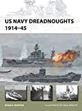 US Navy Dreadnoughts 1914-45 (New Vanguard)