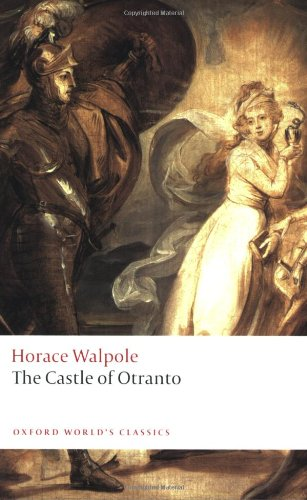 The Castle of Otranto: A Gothic Story (Oxford World's...