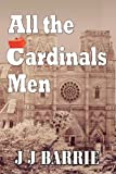 All The CARDINALS MEN: A heart-wrenching story of religious paedophilia and murder...