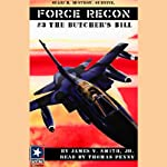 The Butcher's Bill: Force Recon #3 | James V. Smith
