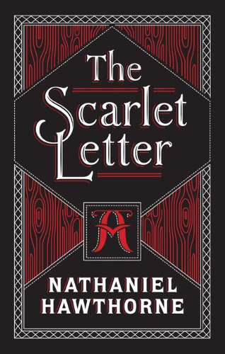 The Scarlet Letter: Barnes & Noble Leatherbound Classics (Barnes & Noble Leatherbound Classic Collection)