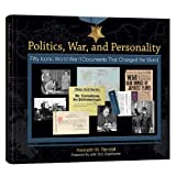 Politics, War, and Personality: Fifty Iconic World War II Documents That Changed the World