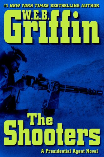 Image for The Shooters (Presidential Agent Novel)