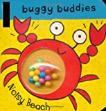 img - for Noisy Beach (Rattle Buggy Buddies) book / textbook / text book