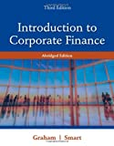 Introduction to Corporate Finance: What Companies Do, Abridged Edition (with Economic CourseMate with eBook Printed Access Card and Thomson ONE Business School Edition 6-month Printed Access Card)
