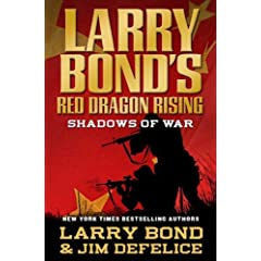 Larry Bond's Red Dragon Rising  Shadows of War