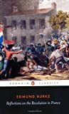 Reflections on the Revolution in France (Penguin Classics) (0140432043) by Edmund Burke