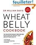 Wheat Belly Cookbook: 150 Delicious W...