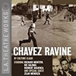Chavez Ravine |  Culture Clash