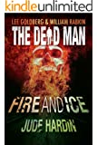 Fire and Ice (Dead Man)