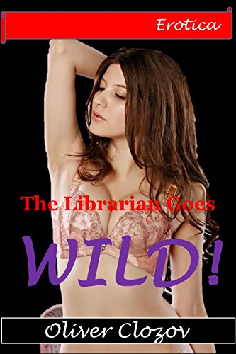 erotica-the-librarian-goes-wild-group-alpha-males-bimbo-sinful-desires-sultry-sweetheart-english-edi