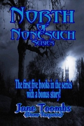 Image of North of Nonesuch (The first 5 books in the series with a bonus story)
