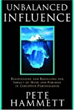 img - for Unbalanced Influence: Recognizing and Resolving the Impact of Myth and Paradox in Executive Performance book / textbook / text book