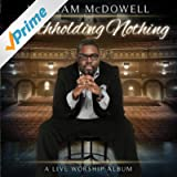 Withholding Nothing Medley (Live)