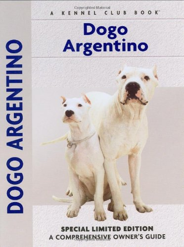 Image of Dogo Argentino: A Comprehensive Owner's Guide
