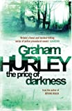 Graham Hurley The Price of Darkness (Di Joe Faraday) by Hurley, Graham ( 2010 )