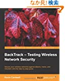 Backtrack: Testing Wireless Network Security