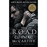 The Road (Movie Tie-in Edition 2008 of the 2006 publication) ~ Cormac McCarthy