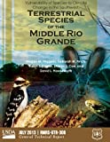 img - for Vulnerability of Species to Climate Change in the Southwest: Terrestrial Species of the Middle Rio Grande book / textbook / text book