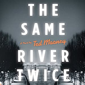 The Same River Twice Audiobook