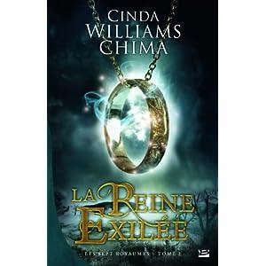 Les Sept Royaumes, T2 : la Reine Exilee