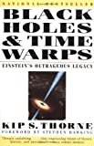 img - for Black Holes and Time Warps: Einstein's Outrageous Legacy (Commonwealth Fund Book Program) (Edition Reprint) by Kip S. Thorne [Paperback(1995  ] book / textbook / text book