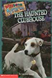 The haunted clubhouse (Wishbone mysteries)