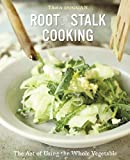 img - for Root-to-Stalk Cooking: The Art of Using the Whole Vegetable book / textbook / text book