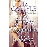 Never Romance a Rake (0739498177) by Liz Carlyle