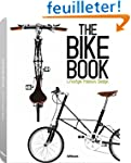 The Bike book : Lifestyle, passion, d...