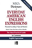 NTCs Dictionary of Everyday American English Expressions (McGraw-Hill ESL References)