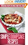 Dump Cake Recipes: Simple And Delicio...