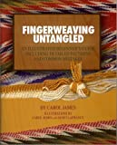 Download Fingerweaving Untangled : An Illustrated Beginner's Guide Including Detailed Patterns and Common Mistakes
