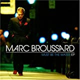 echange, troc Broussard Marc - BROUSSARD,MARC MUST BE THE WATER