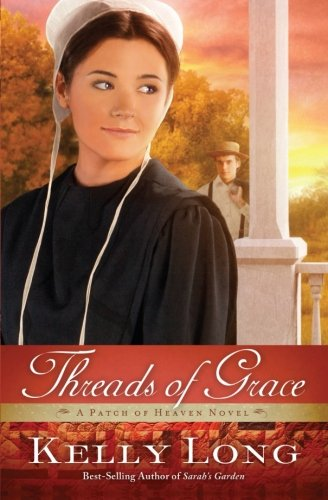 Image of Threads of Grace (A Patch of Heaven Novel)